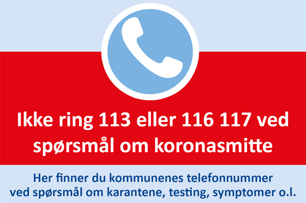 Informasjon om at man ikke skal ringe 113 eller 116 117